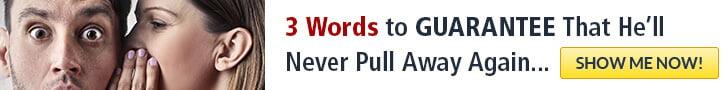 Make Him Worship You 3 words
